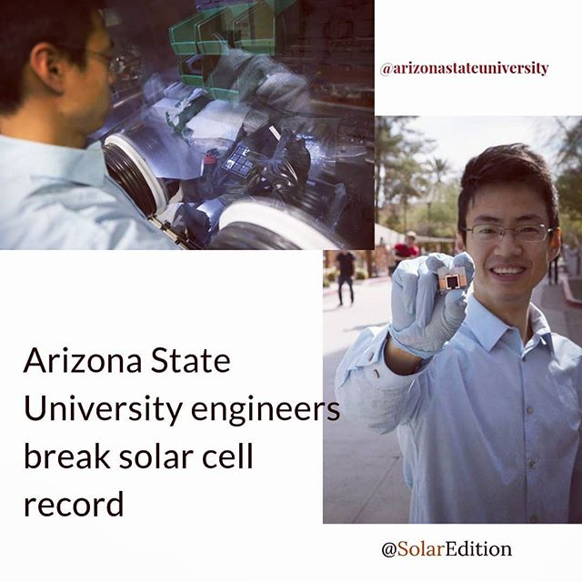 According to Solardaily news, #ArizonaStateUniversity researchers continue to break #solarcell efficiency records in an effort to harness the sun's energy more economically as a renewable source for electricity