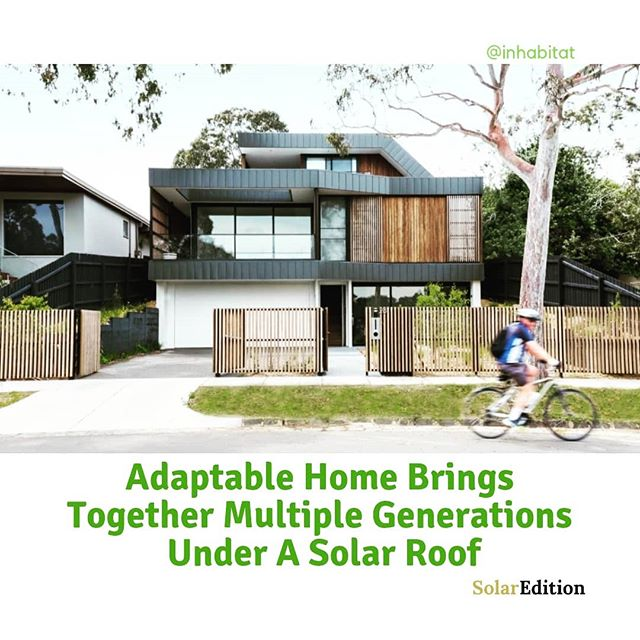 Adaptable Home Brings Together Multiple Generations Under A Solar Roof