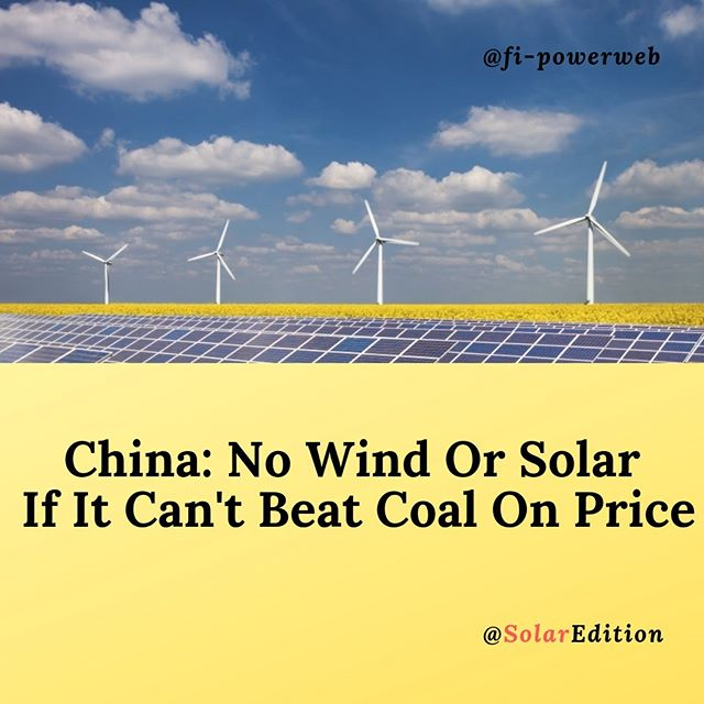China:no wind no solar if it can't beat on the price