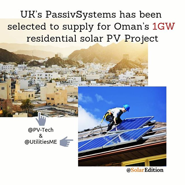 UK's PassivSystems has been Selected to supply for Oman's 1GW residential solar PV project