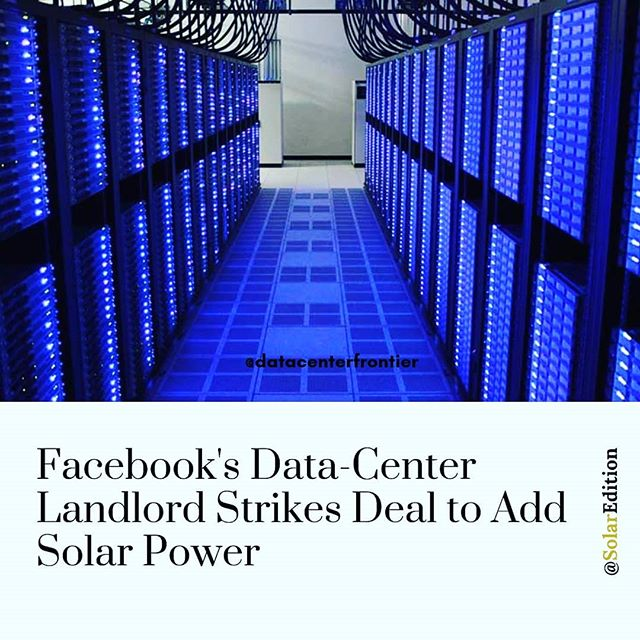 Facebook's data center Landlord strikes deal to add solar power