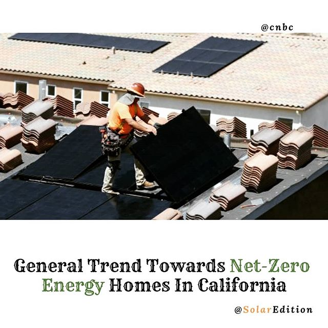 General Trend Towards Net-Zero Energy Homes In California