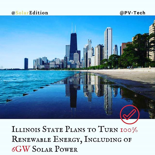 Illinois State plans to turn 100% renewable energy, including of 6GW solar power