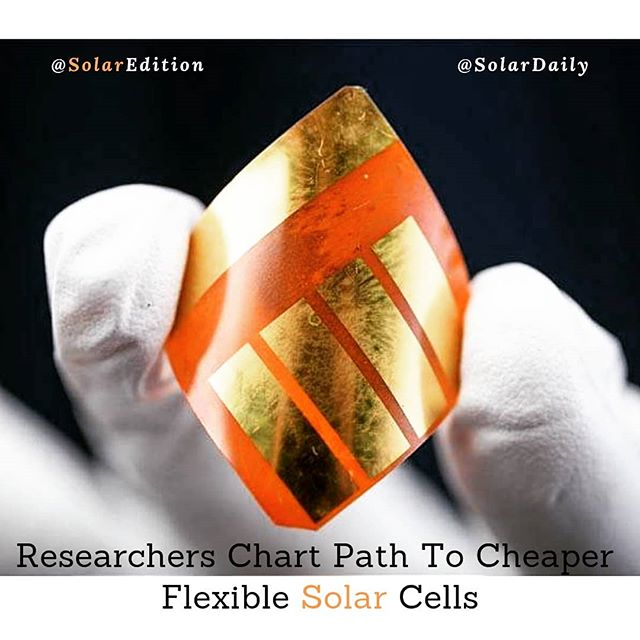 Researcher chart path to cheaper flexible solar cells