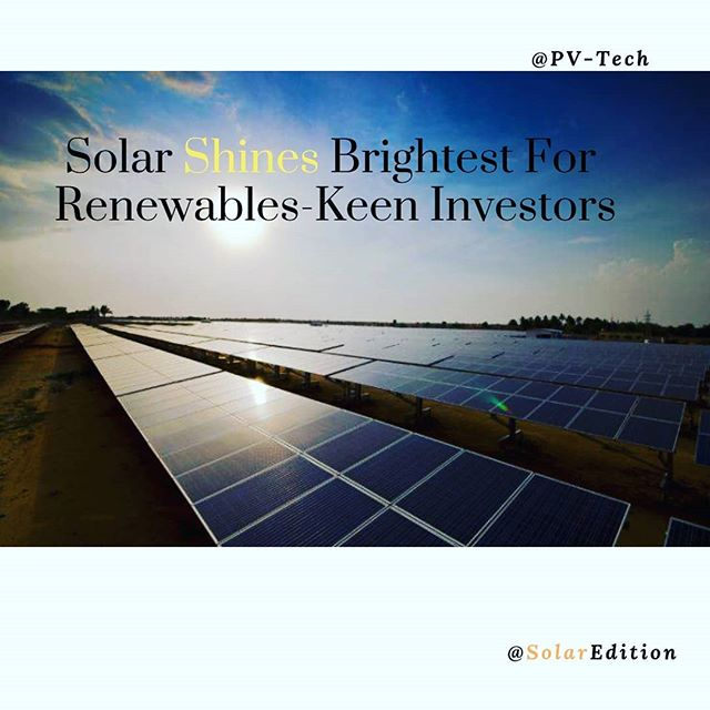 Solar shines brightest for renewables-keen investors