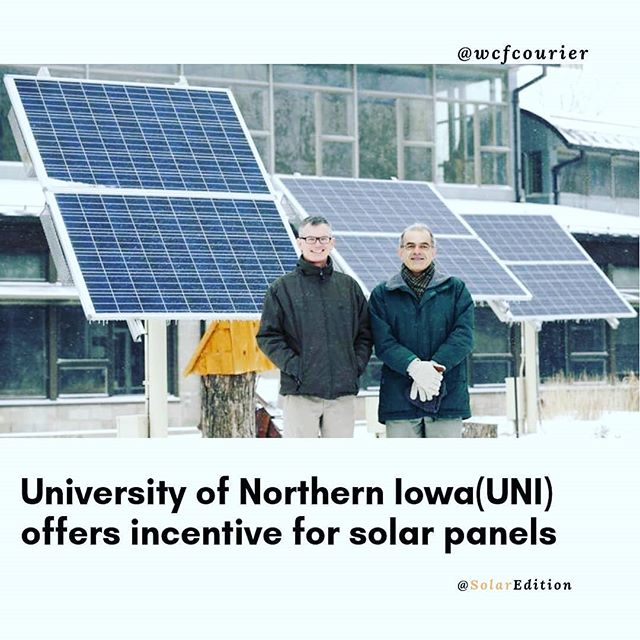 The University of Northen Iowa offers incentive for solar panels
