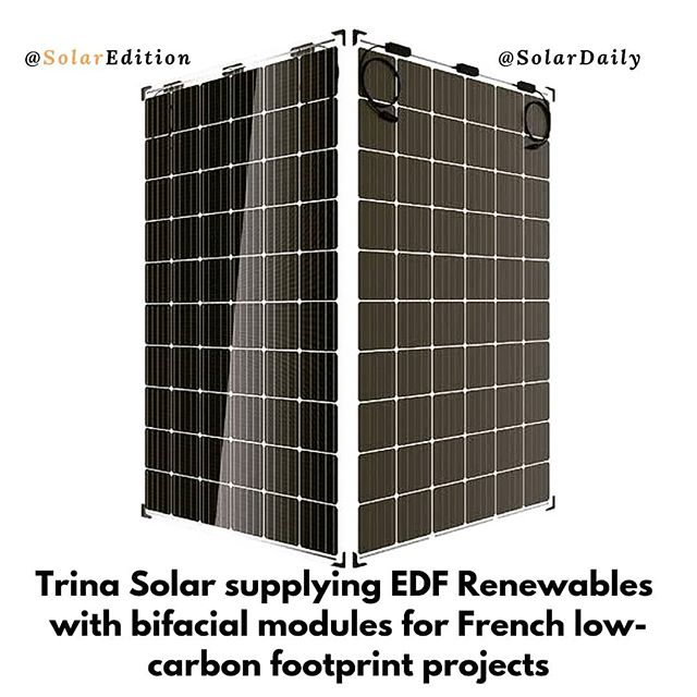 Trina Solar supplying EDF Renewables with bifacial modules for French low-carbon footprint projects