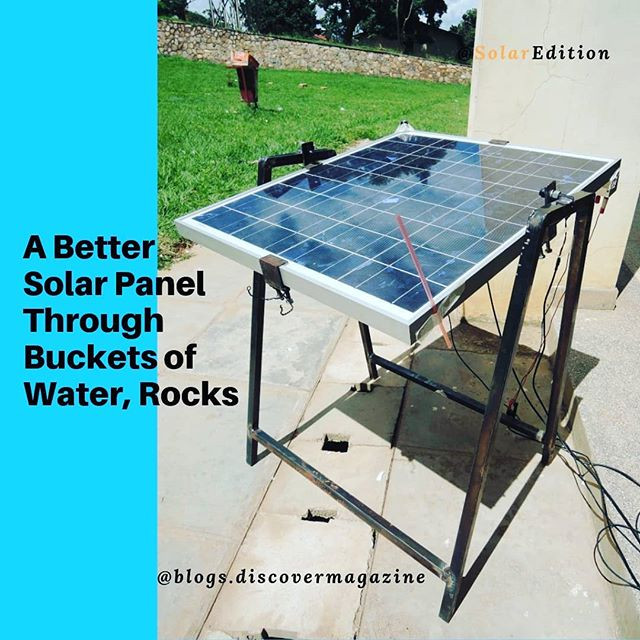 A Better Solar Panel Through Buckets of Water, Rocks