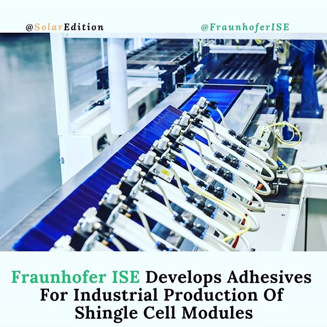Fraunhofer ISE develops adhesives for industrial production of shingle cell modules