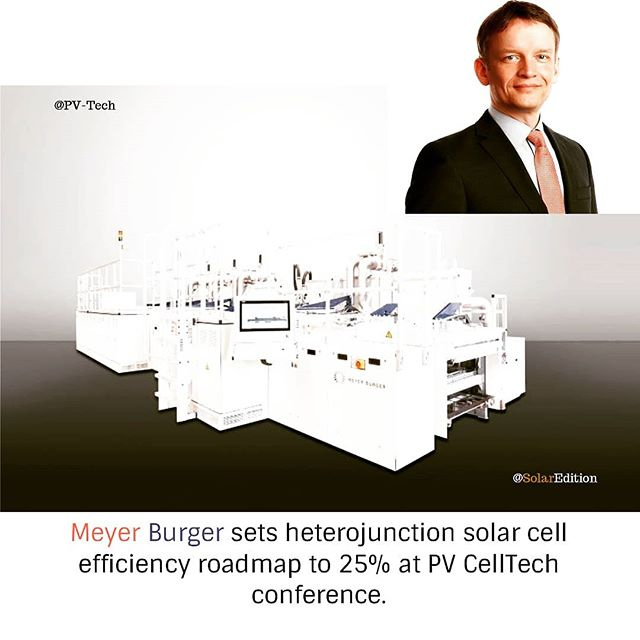 Meyer Burger sets heterojunction solar cell efficiency roadmap to 25% at PV CellTech conference