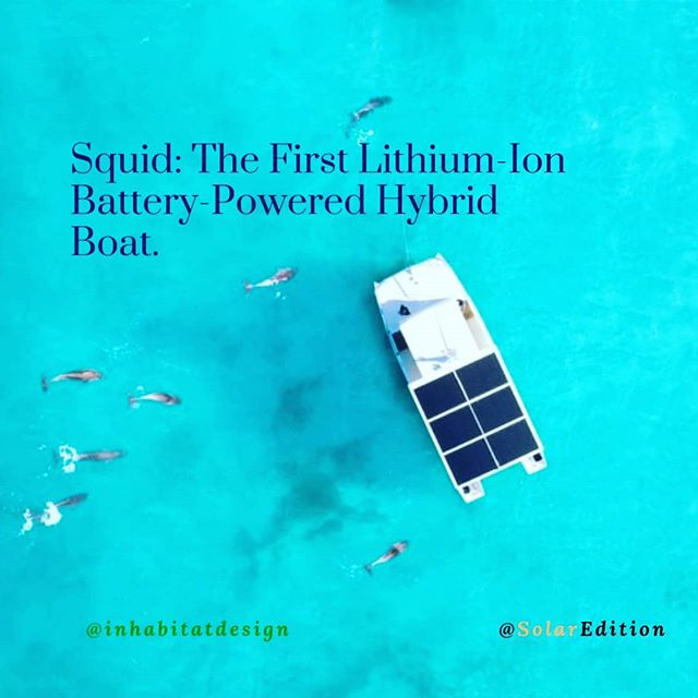 Squid: The First Lithium-Ion Battery-Powered Hybrid Boat