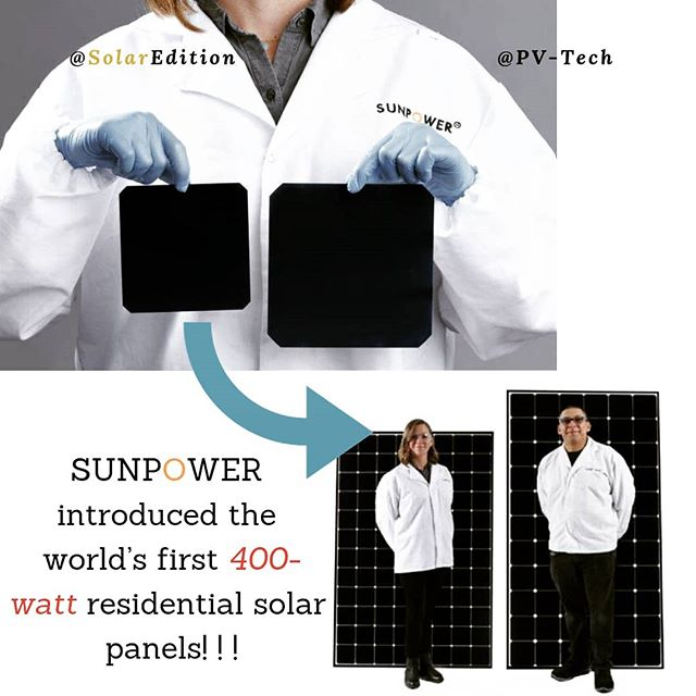 SunPower introduced the first 400-watt residential solar panels