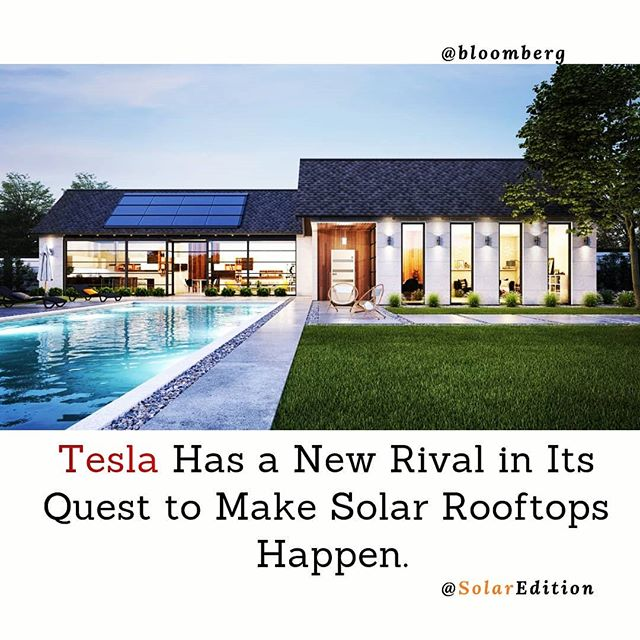 Tesla Has a New Rival in Its Quest to Make Solar Rooftops Happen