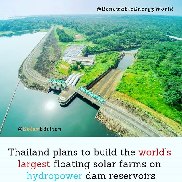 Thailand plans to build the world's largest floating solar farms on hydropower dam reservoirs