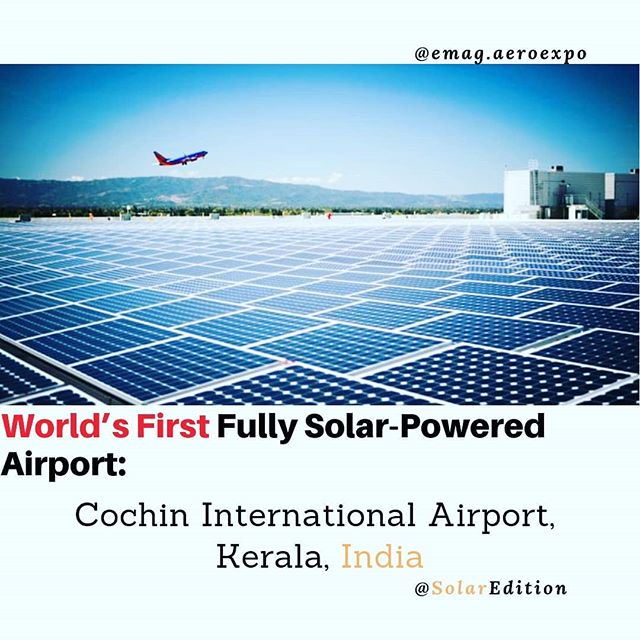 World's First Fully Solar-Powered Airport: Cochin International Airport, Kerala, India