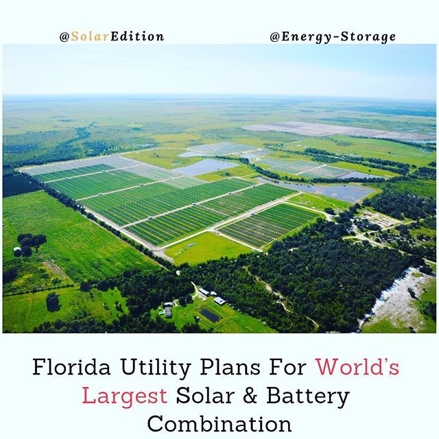 Florida Utility Plans For World's Largest Solar & Battery Combination