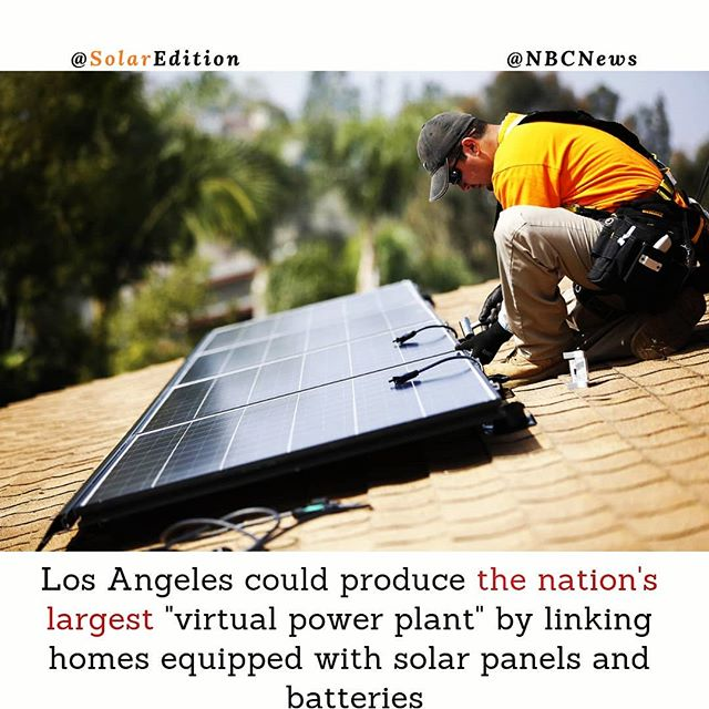 """Los Angeles could produce the nation's largest """"virtual power plant"""" by linking homes equipped with solar panels and batteries"""