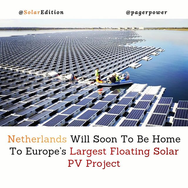 Netherlands Will Soon To Be Home To Europe's Largest Floating Solar PV Project