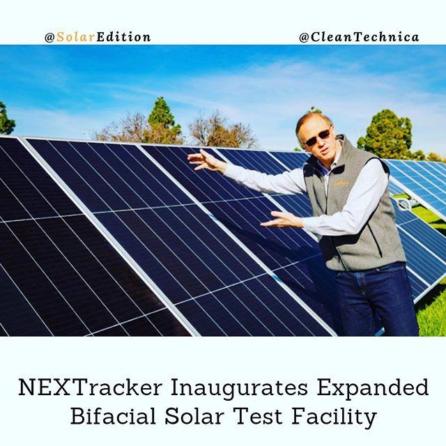 NEXTracker Inaugurates Expanded Bifacial Solar Test Facility