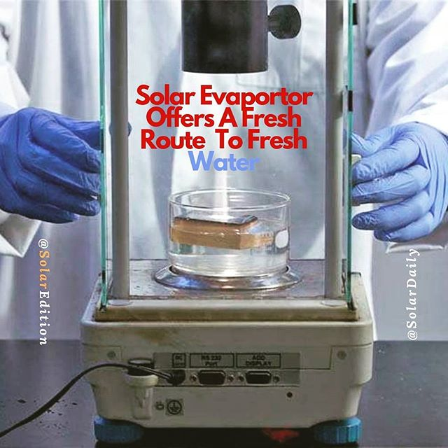 Solar Evaporator Offers A Fresh Route To Fresh Water