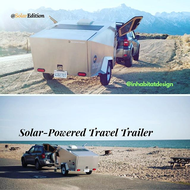 Solar-Powered Travel Trailer