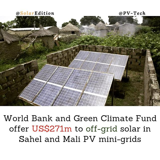 World Bank & Green Climate Fund offer US$271m to off-grid solar in Sahel and Mali PV mini-grids