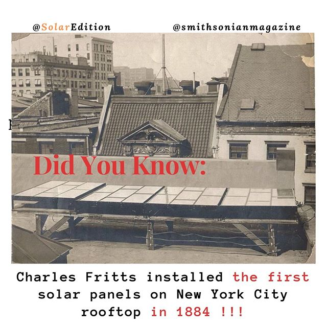 Did You Know: Charles Fritts installed the first solar panels on New York City rooftop in 1884