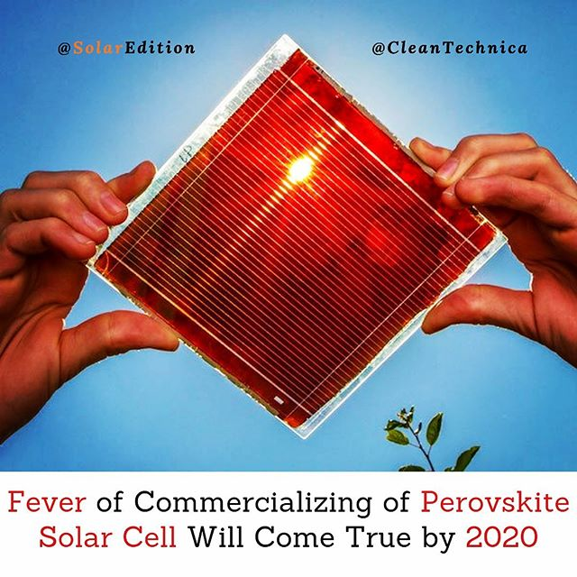Fever of Commercializing of Perovskite Solar Cell Will Come True by 2020