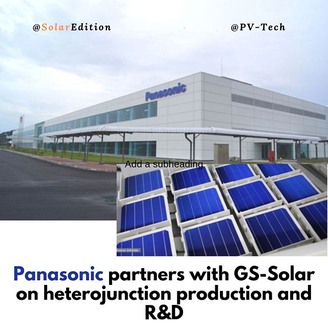 Panasonic partners with GS-Solar on heterojunction production and R&D