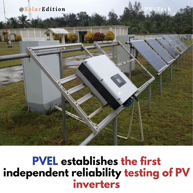 PVEL establishes the first Independent Reliability Test for PV inverters