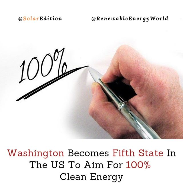 Washington Becomes Fifth State In The US To Aim For 100 Percent Clean Energy