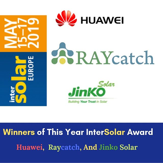 Winners of This Year Intersolar Award: Huawei, Raycatch, And Jinko Solar