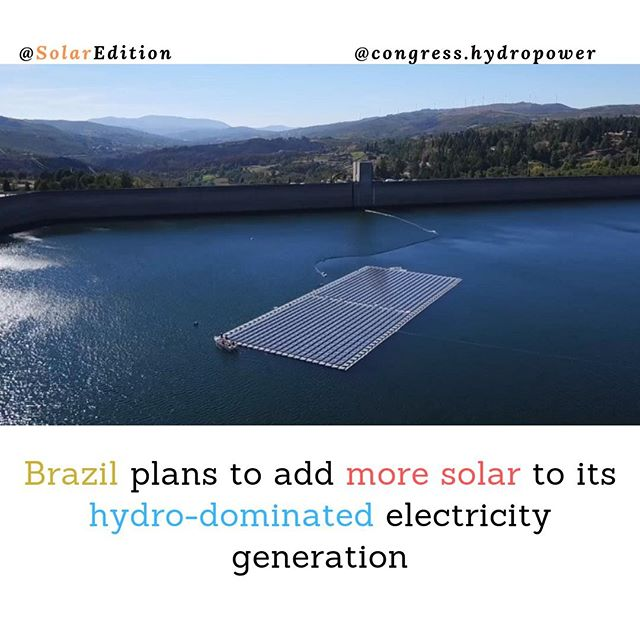 Brazil plans to add more solar to its hydro-dominated electricity generation