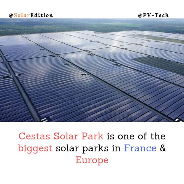 Cestas Solar Park is one of the biggest solar parks in France & Europe