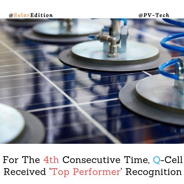 For The 4th Consecutive Time, Q-Cell Received 'Top Performer' Recognition