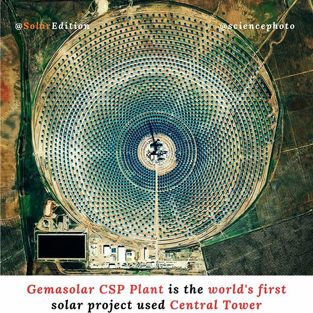 Gemasolar CSP Plant is the world's first solar project used Central Tower
