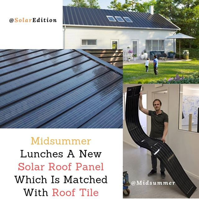 Midsummer Lunches A New Solar Roof Panel Which Is Matched With Roof Tile
