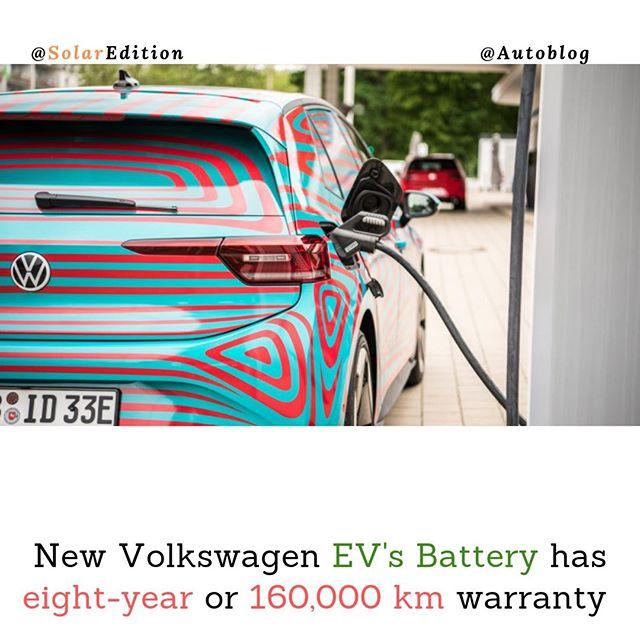 New Volkswagen EV's Battery has eight-year or 160,000 km warranty