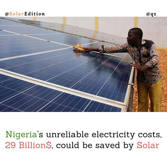 Nigeria's unreliable electricity costs, 29 Billion$, could be saved by Solar