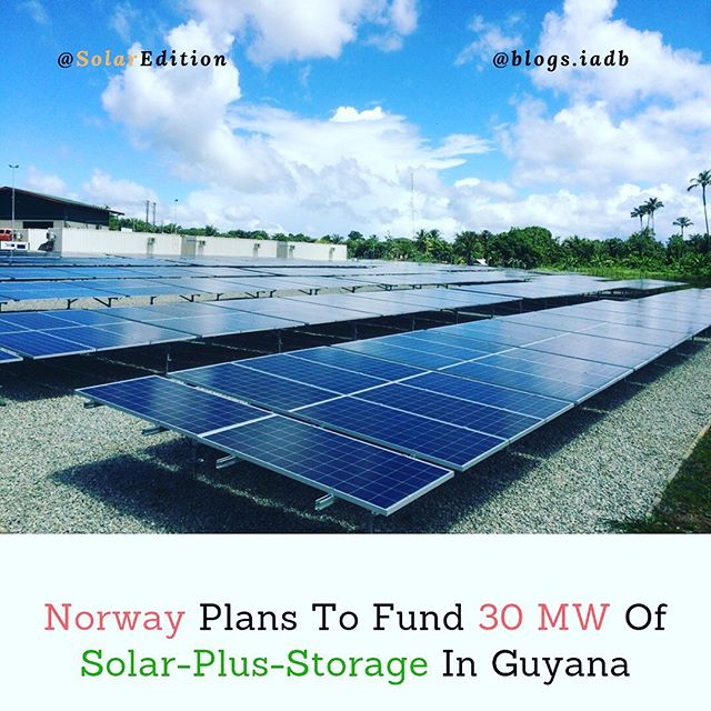 Norway Plans To Fund 30 MW Of Solar-Plus-Storage In Guyana