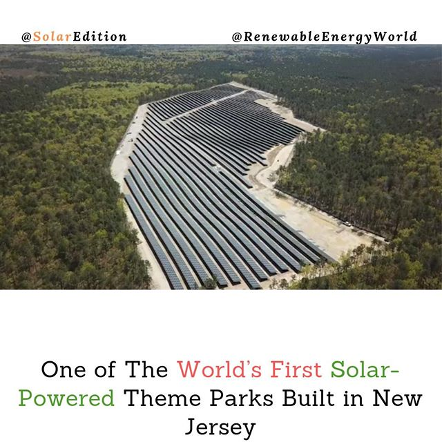 One of The World's First Solar-Powered Theme Parks Built in New Jersey