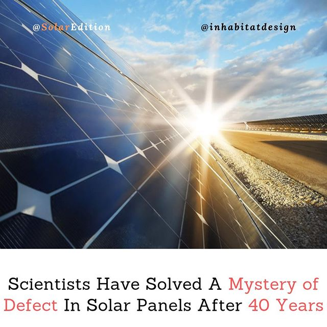 Scientists Have Solved A Mystery Of Defect In Solar Panels After 40 Years