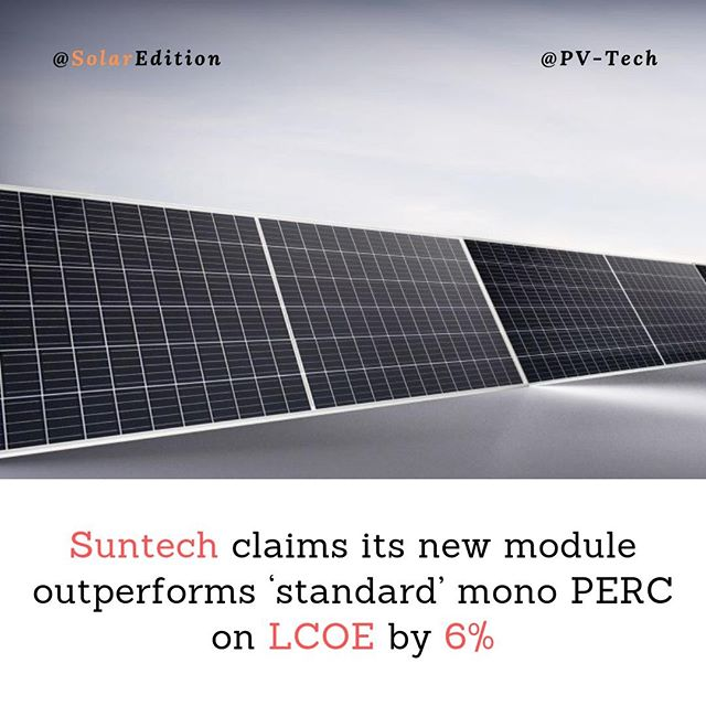 Suntech claims its new module outperforms 'standard' mono PERC on LCOE by 6%