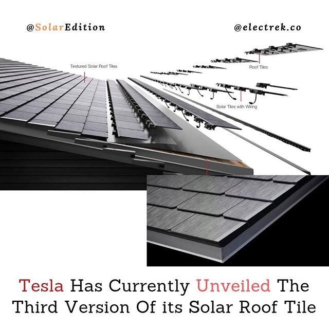 Tesla Has Currently Unveiled The Third Version Of Its Solar Roof Tile