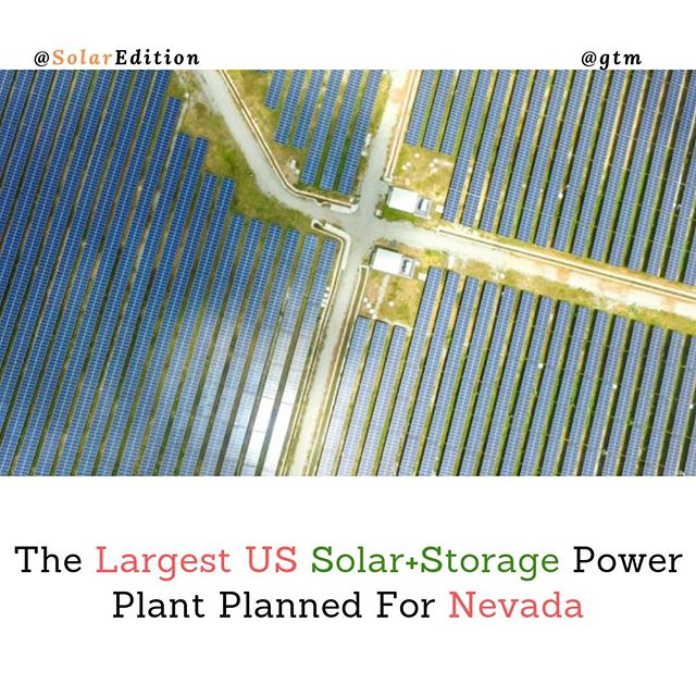 The Largest US Solar+Storage Power Plant Planned For Nevada