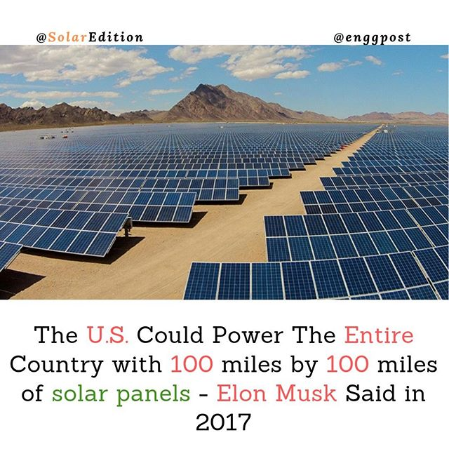 The US Could Power The Entire Country With 100 Miles by 100 Miles of Solar Panels