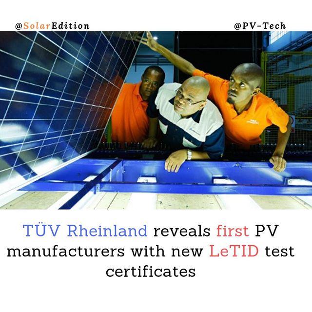 TÜV Rheinland reveals first PV manufacturers with new LeTID test certificates