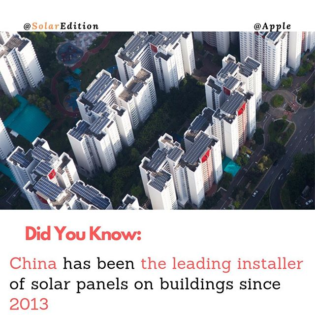 China has been the leading installer of solar panels on buildings since 2013