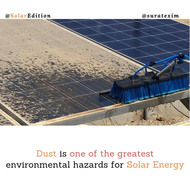 Dust is one of the greatest environmental hazards for Solar Energy
