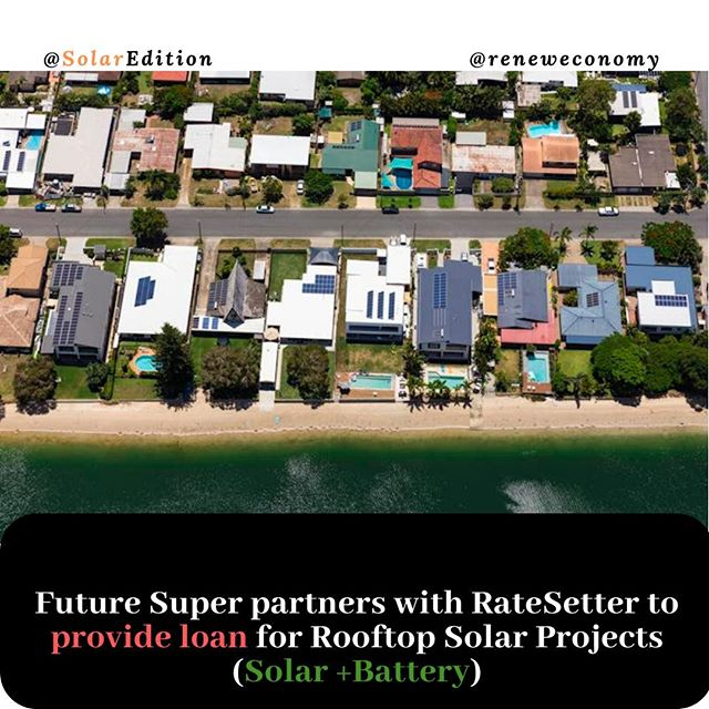 Future Super partners with RateSetter to provide loan for Rooftop Solar Project